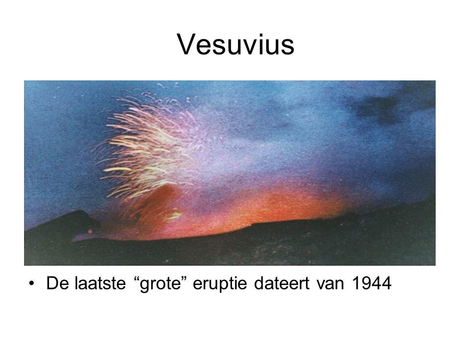 """Vesuvius •De laatste """"grote"""" eruptie dateert van 1944"""