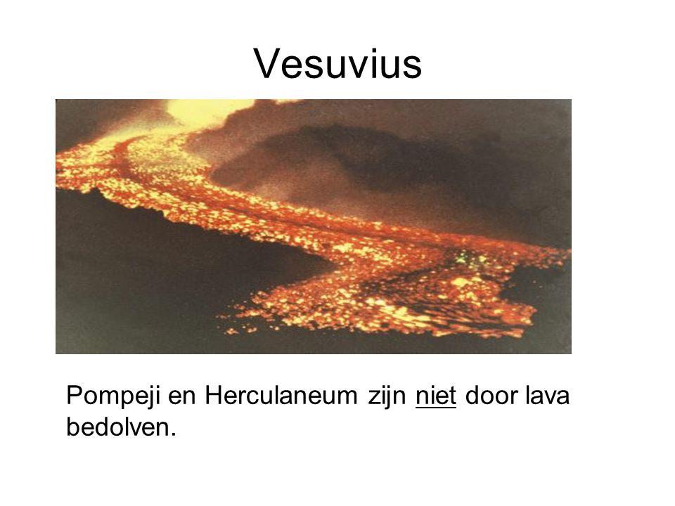 Vesuvius Pompeji en Herculaneum zijn niet door lava bedolven.