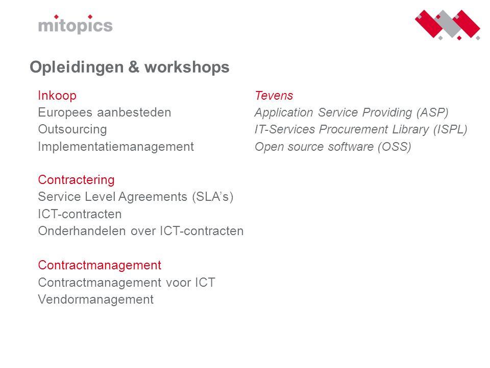 Opleidingen & workshops Inkoop Tevens Europees aanbesteden Application Service Providing (ASP) Outsourcing IT-Services Procurement Library (ISPL) Impl