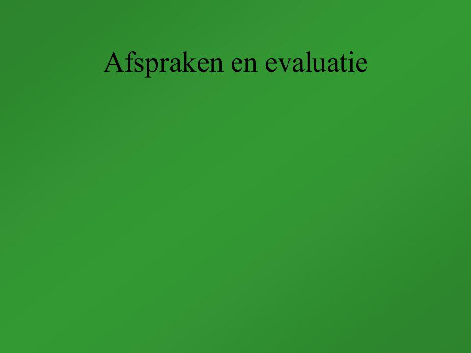 Afspraken en evaluatie
