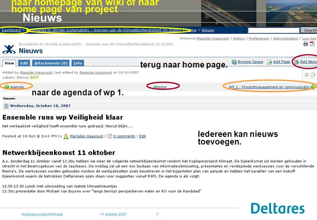 11 oktober 2007Koploper project Klimaat7 Nieuws Iedereen kan nieuws toevoegen.