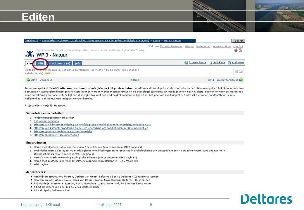 11 oktober 2007Koploper project Klimaat10 Editen bekijk de help voor tips over het gebruik, of kijk eens naar andere pagina's.