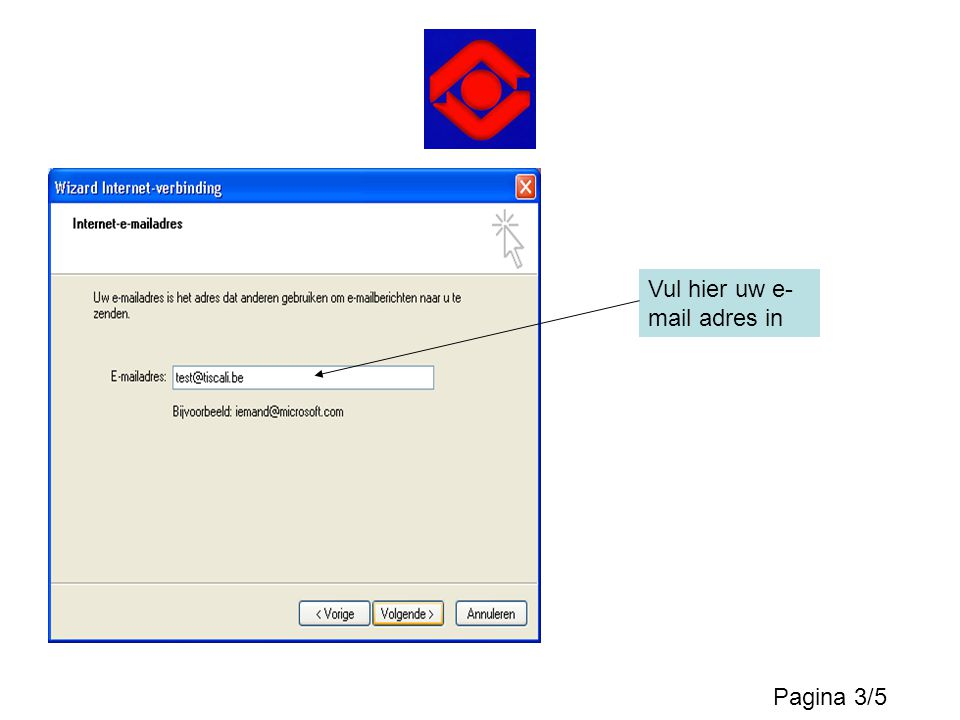 Vul hier uw e- mail adres in Pagina 3/5