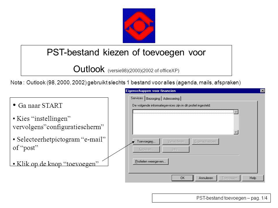 """PST-bestand kiezen of toevoegen voor Outlook (versie98)(2000)(2002 of officeXP) • Ga naar START • Kies """"instellingen"""" vervolgens""""configuratiescherm"""" •"""