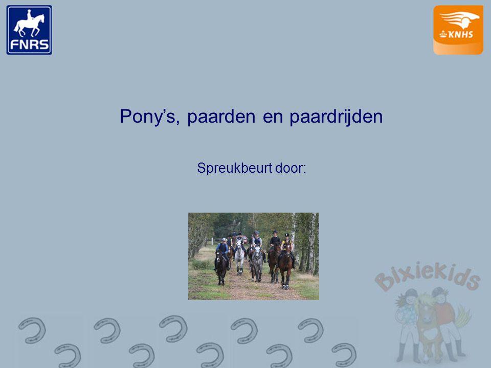 Pony's, paarden en paardrijden Spreukbeurt door: