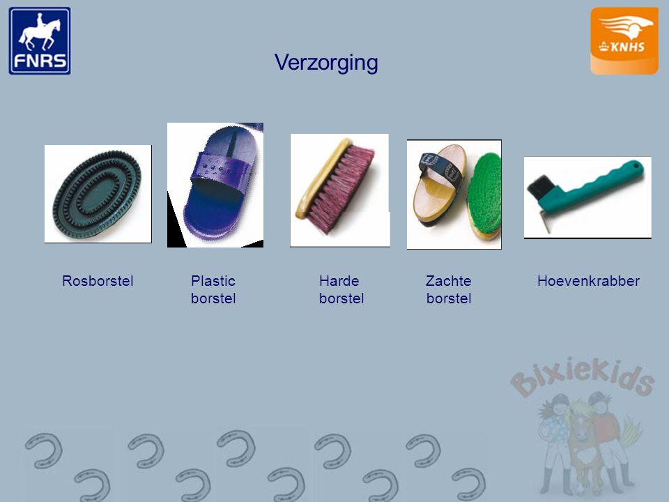 Verzorging RosborstelPlastic borstel Harde borstel Zachte borstel Hoevenkrabber
