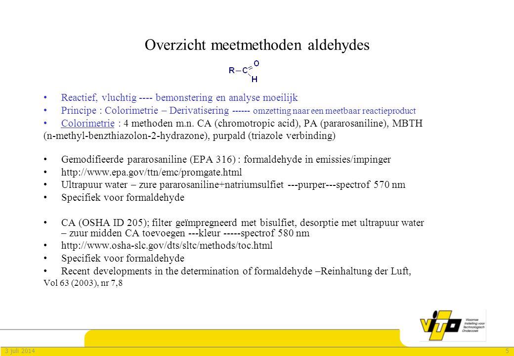 53 juli 2014 Overzicht meetmethoden aldehydes •Reactief, vluchtig ---- bemonstering en analyse moeilijk •Principe : Colorimetrie – Derivatisering ------ omzetting naar een meetbaar reactieproduct •Colorimetrie : 4 methoden m.n.