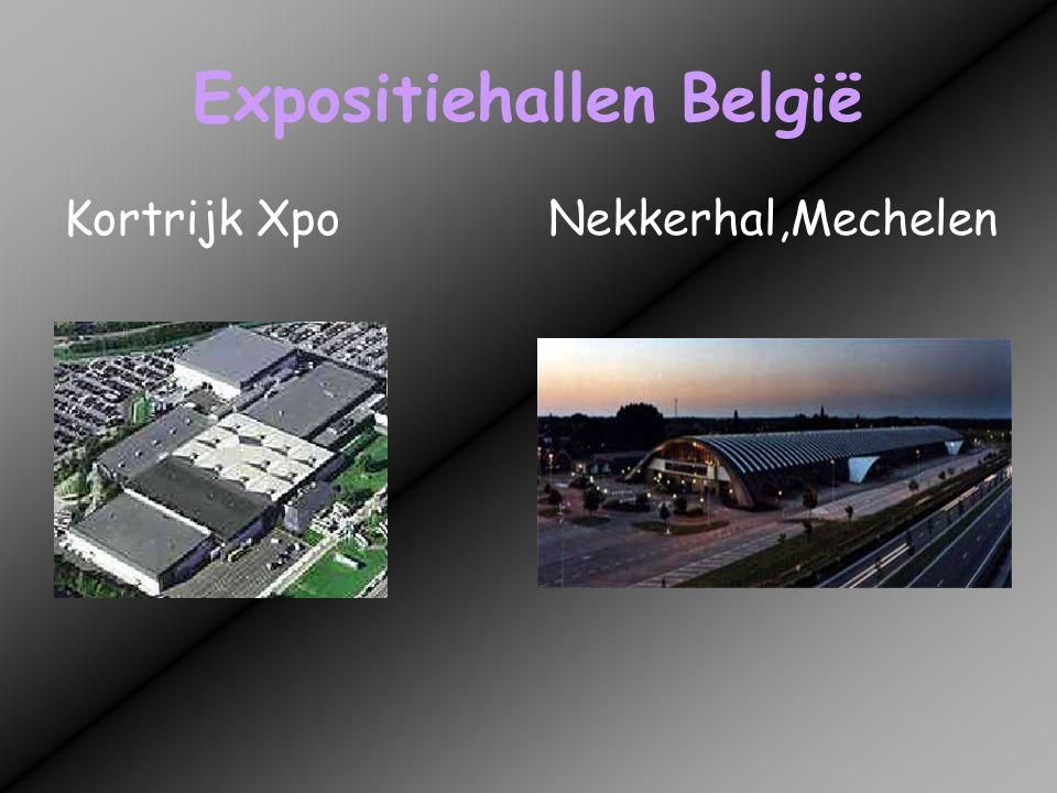 Expositiehallen België Kortrijk XpoNekkerhal,Mechelen