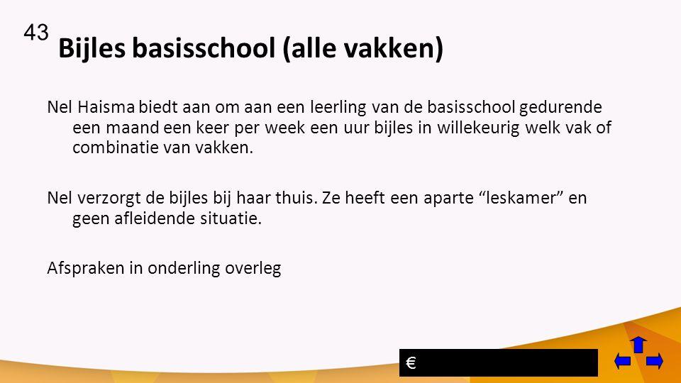 Bijles basisschool (alle vakken) Nel Haisma biedt aan om aan een leerling van de basisschool gedurende een maand een keer per week een uur bijles in willekeurig welk vak of combinatie van vakken.