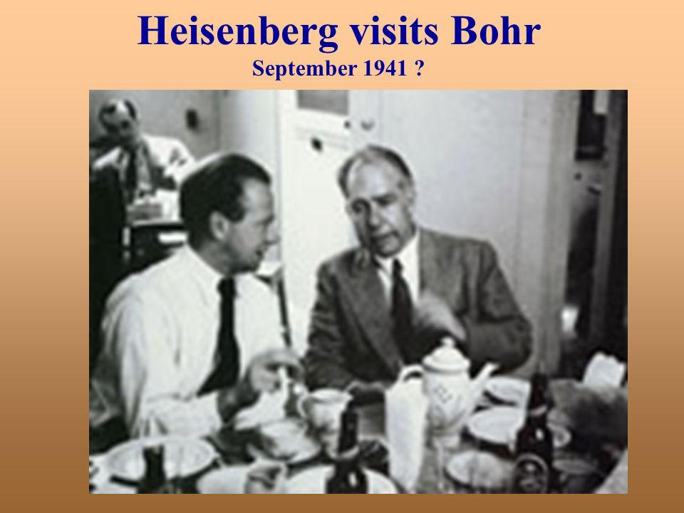Heisenberg visits Bohr September 1941 ?