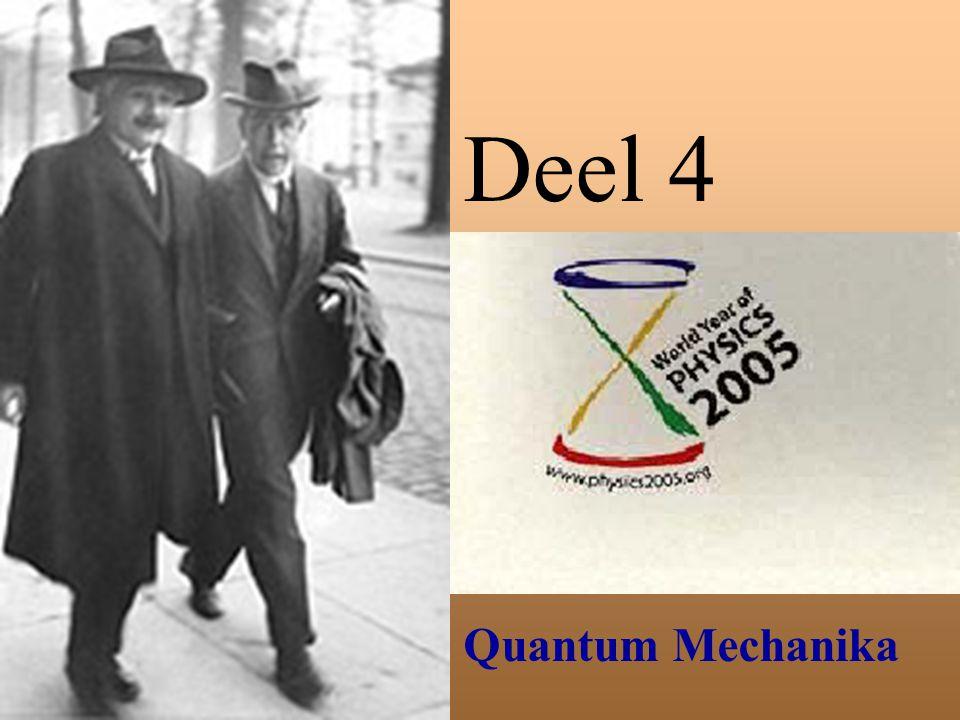 Deel 4 Quantum Mechanika