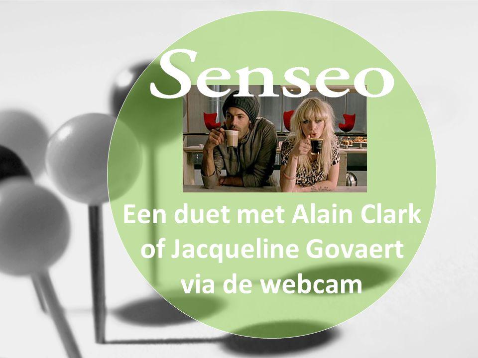 Een duet met Alain Clark of Jacqueline Govaert via de webcam