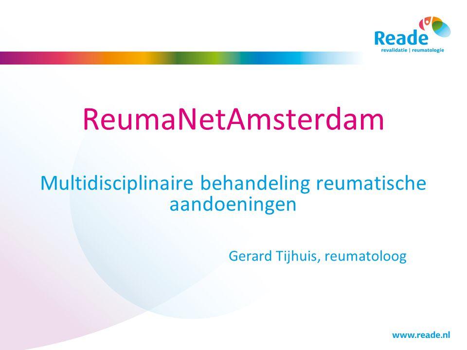 Introductie Werkzaam Reade  Locatie Jan van Breemen  BovenIJ ziekenhuis Artritisteam /reumarevalidatie onderzoek (RA, artrose)