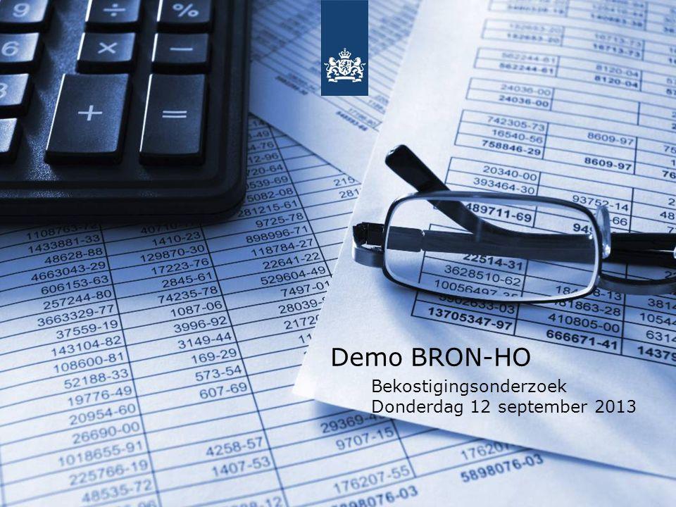 Demo BRON-HO Bekostigingsonderzoek Donderdag 12 september 2013