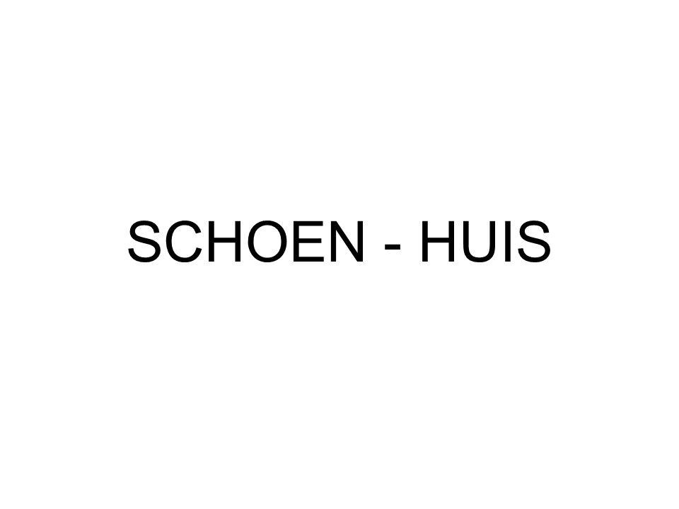 SCHOEN - HUIS