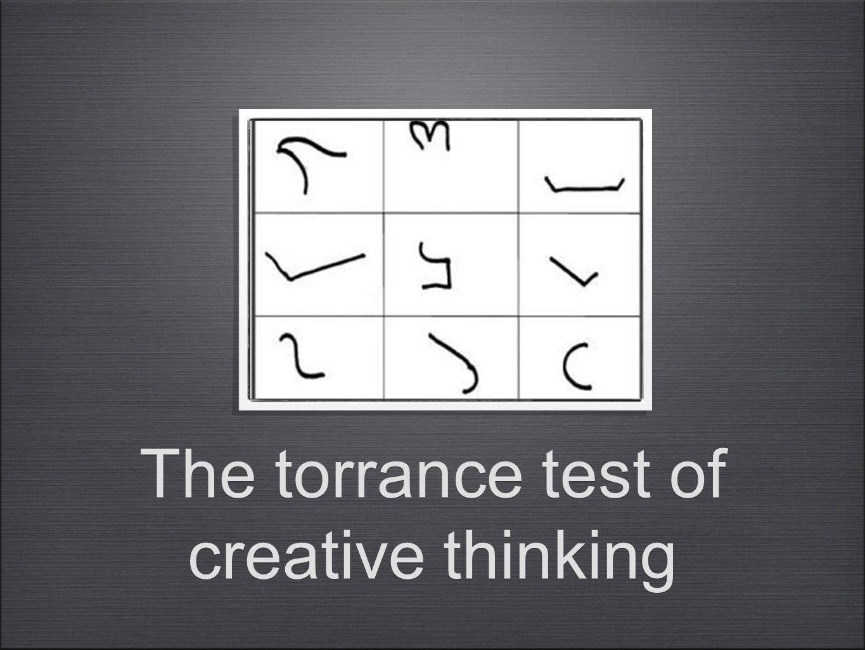Torrance Test of Creative Thinking •1966, 35 talen, oorsprong: leger - mentale training voor neergeschoten piloten achter vijandelijke linies •onderwijs & industrie •standaard protocol + stand.