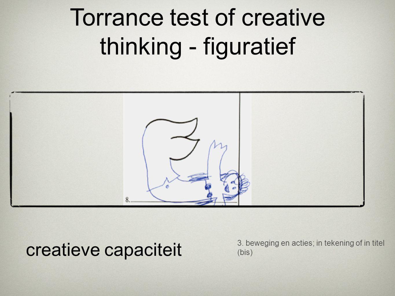 3. beweging en acties; in tekening of in titel (bis) creatieve capaciteit Torrance test of creative thinking - figuratief