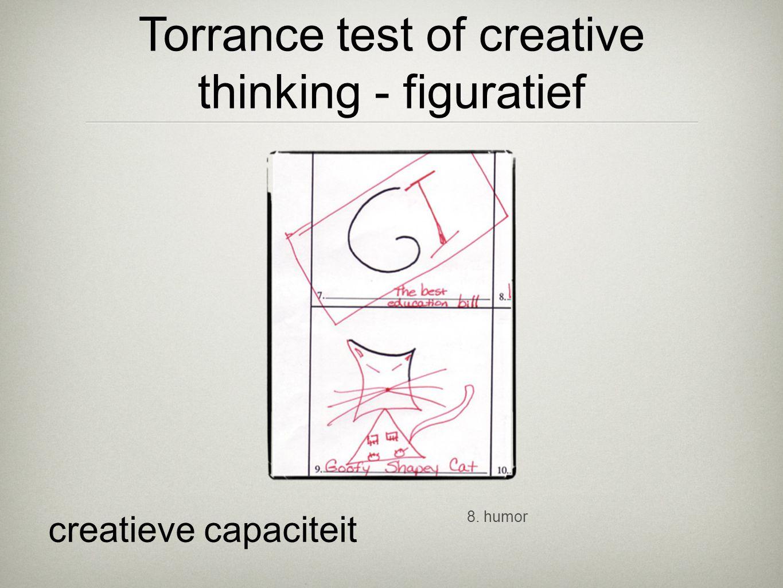 8. humor creatieve capaciteit Torrance test of creative thinking - figuratief