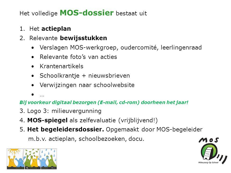Het volledige MOS-dossier bestaat uit 1. Het actieplan 2.