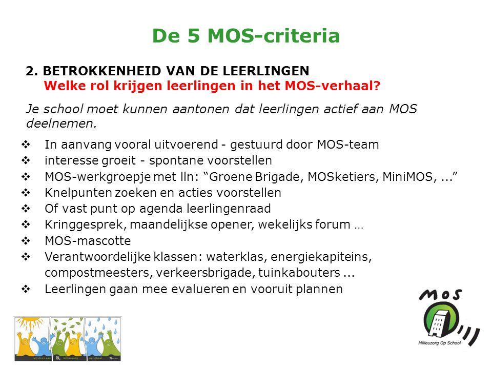 De 5 MOS-criteria 2.