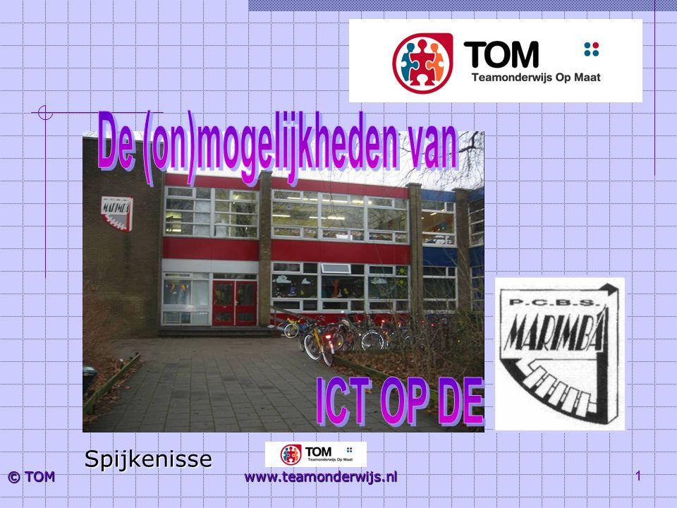 1 © TOM www.teamonderwijs.nl Spijkenisse 1 www.teamonderwijs.nl