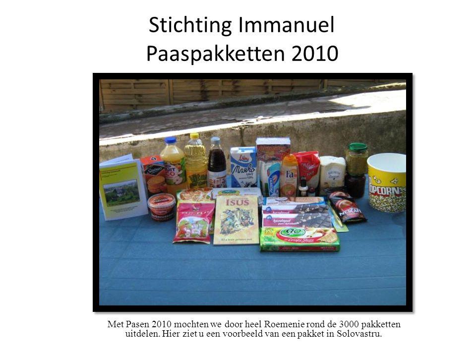 Stichting Immanuel Paaspakketten 2010 Met Pasen 2010 mochten we door heel Roemenie rond de 3000 pakketten uitdelen.