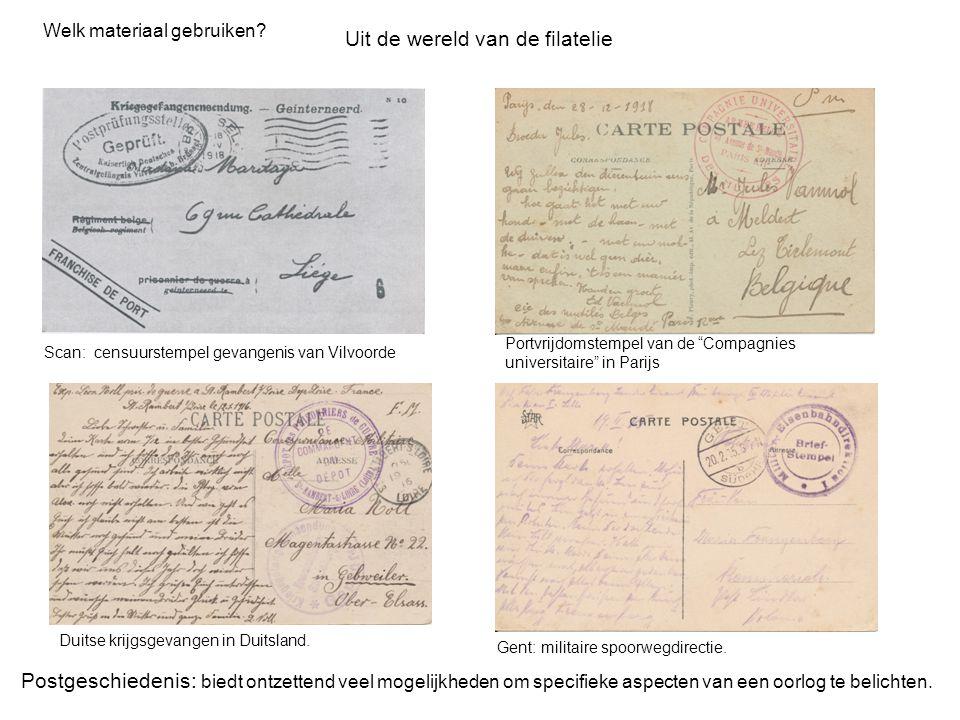 Welk materiaal gebruiken? Postgeschiedenis: biedt ontzettend veel mogelijkheden om specifieke aspecten van een oorlog te belichten. Uit de wereld van
