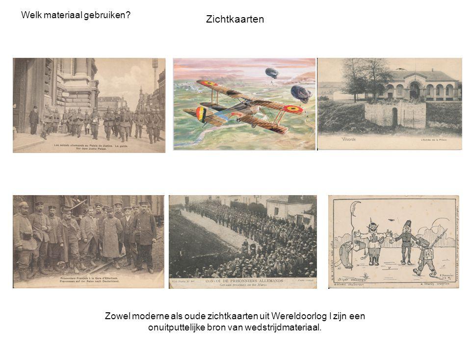 Welk materiaal gebruiken? Zichtkaarten Zowel moderne als oude zichtkaarten uit Wereldoorlog I zijn een onuitputtelijke bron van wedstrijdmateriaal.