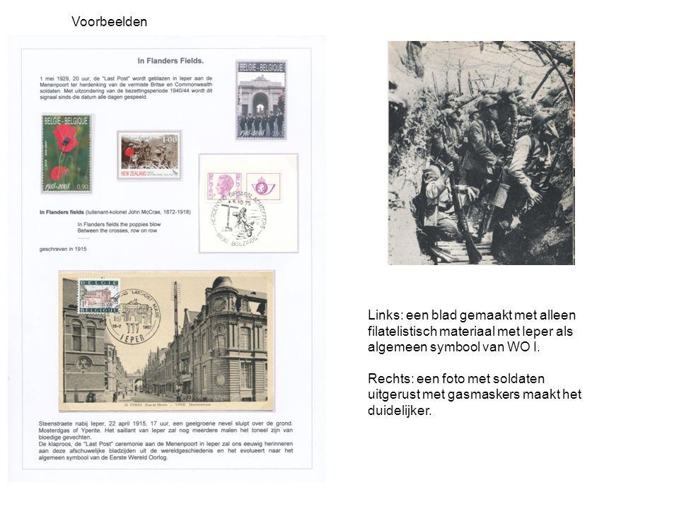 Voorbeelden Links: een blad gemaakt met alleen filatelistisch materiaal met Ieper als algemeen symbool van WO I. Rechts: een foto met soldaten uitgeru