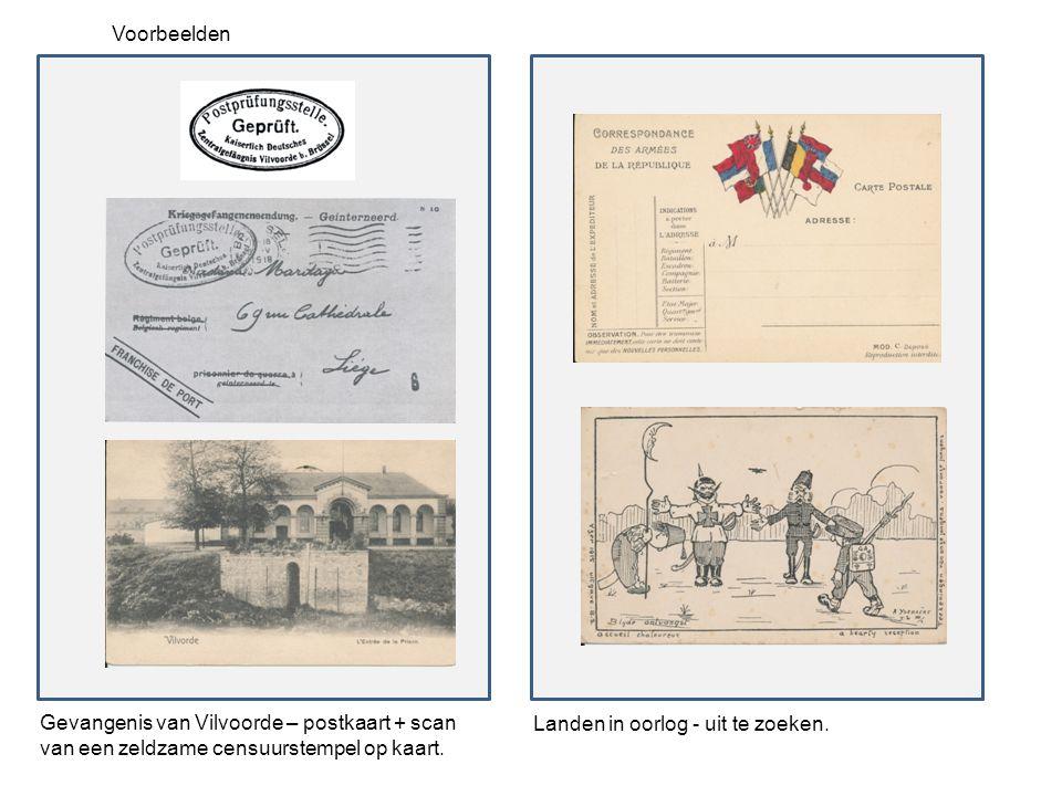 Voorbeelden Gevangenis van Vilvoorde – postkaart + scan van een zeldzame censuurstempel op kaart. Landen in oorlog - uit te zoeken.