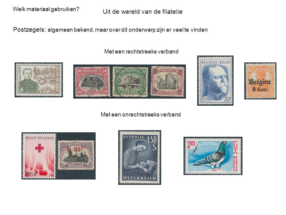 Uit de wereld van de filatelie Welk materiaal gebruiken? Postzegels: algemeen bekend, maar over dit onderwerp zijn er veel te vinden Met een rechtstre