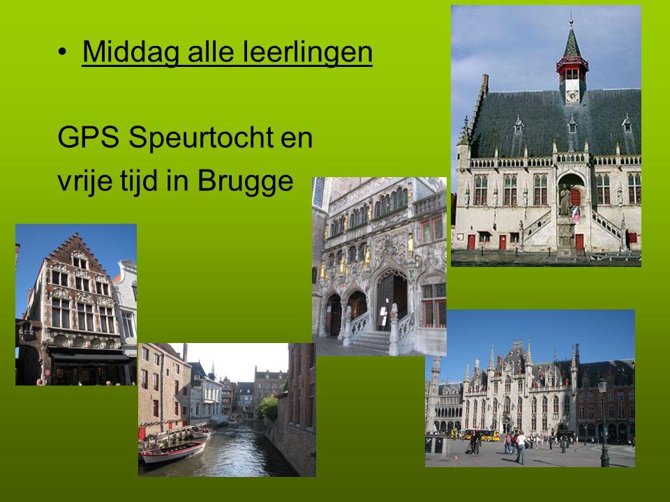 •Middag alle leerlingen GPS Speurtocht en vrije tijd in Brugge