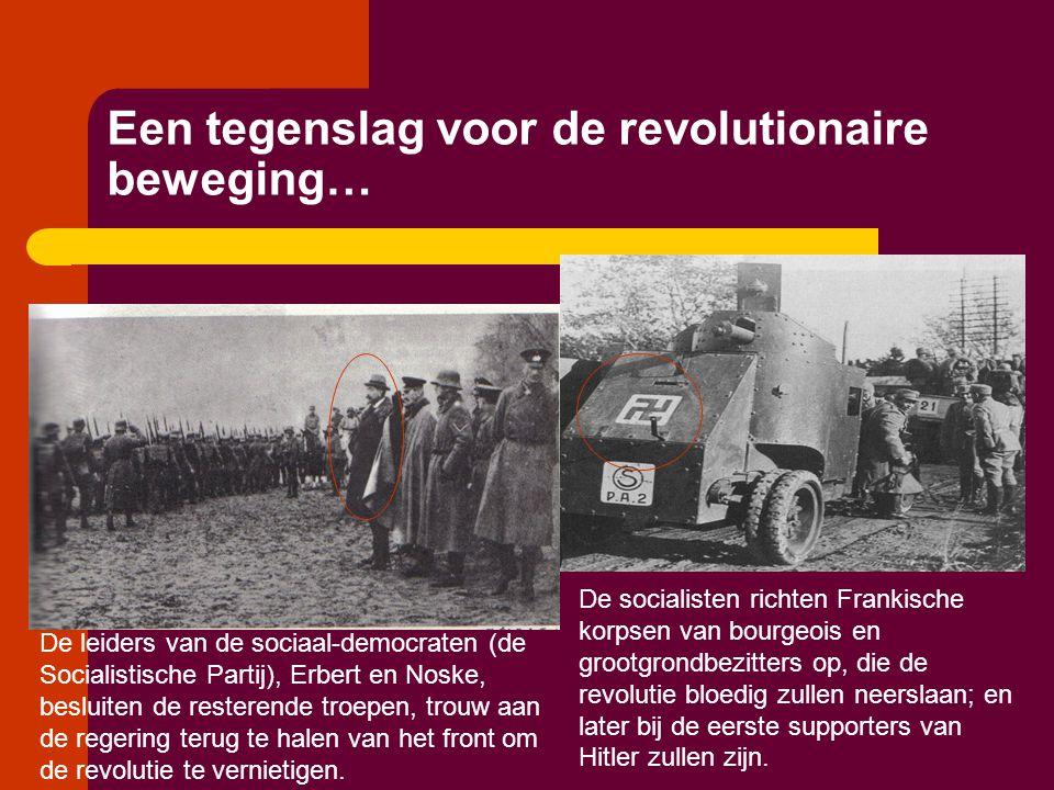 Een tegenslag voor de revolutionaire beweging… De leiders van de sociaal-democraten (de Socialistische Partij), Erbert en Noske, besluiten de resteren