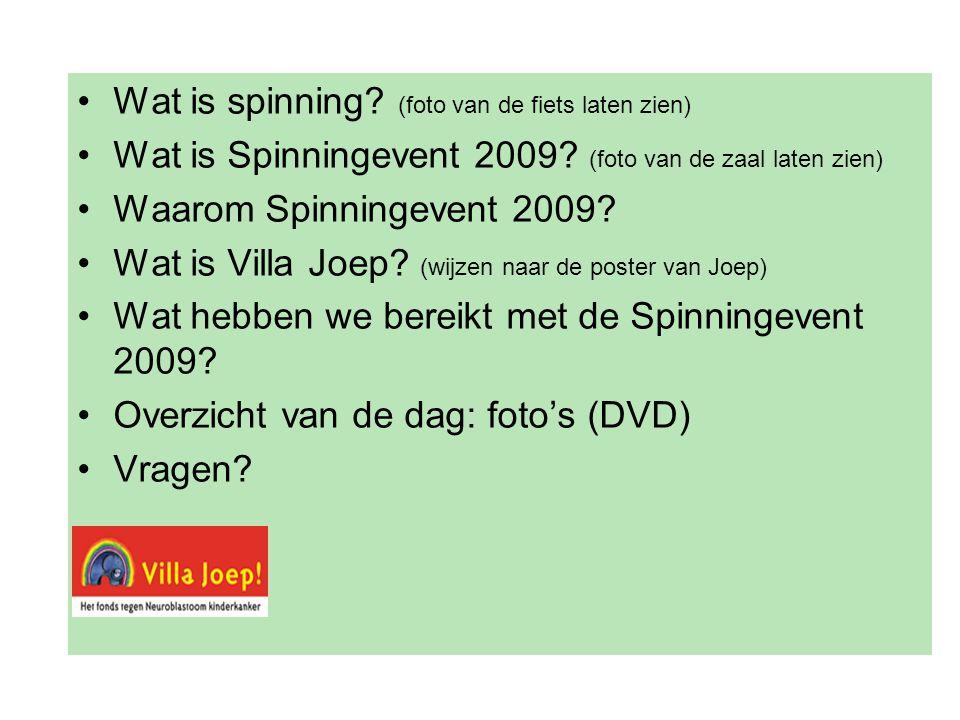 •Wat is spinning. (foto van de fiets laten zien) •Wat is Spinningevent 2009.