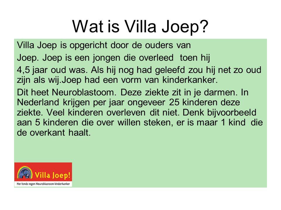 Wat is Villa Joep. Villa Joep is opgericht door de ouders van Joep.