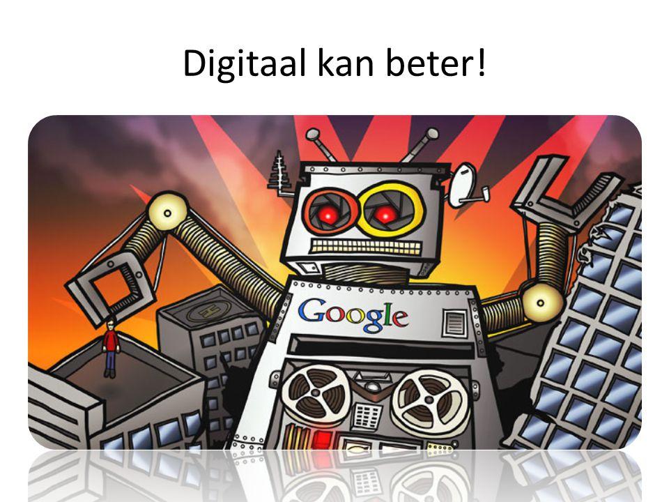 Digitaal kan beter!