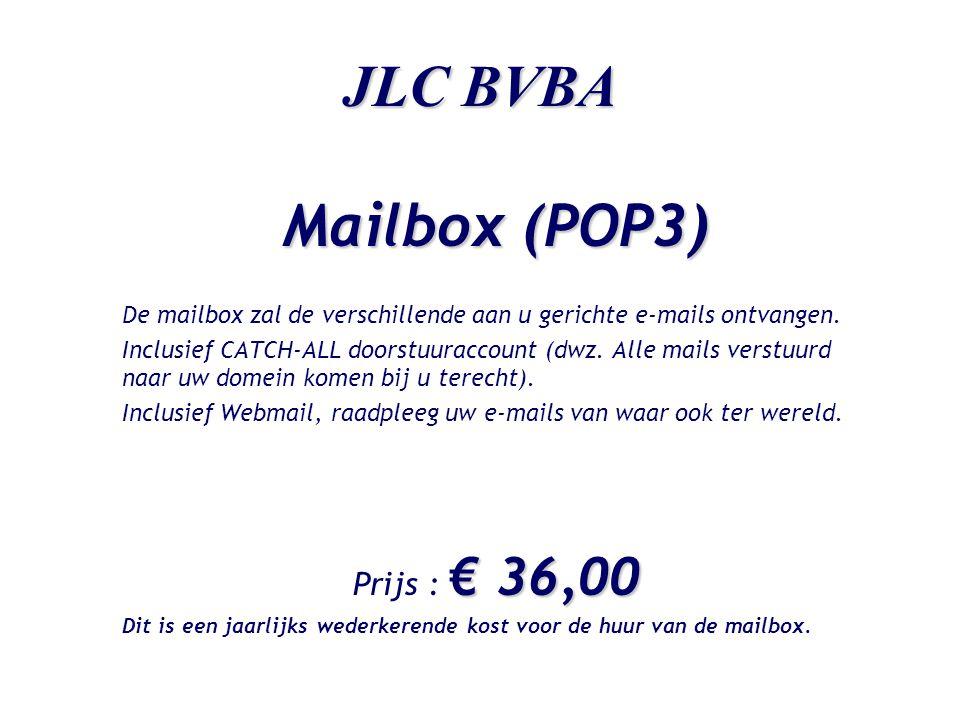 JLC BVBA Web-pakketten Large Site Samenstelling pakket : •Uw domeinnaam •Eén POP3 mailbox met catch-all doorstuuraccount •Ontwikkeling en hosting van 20 pagina's •Bezoekersstatistieken € 1.800,00 € 1.883,50 Prijs : € 1.800,00 i.p.v.