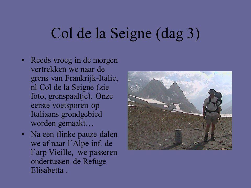 Col de la Seigne (dag 3) •Reeds vroeg in de morgen vertrekken we naar de grens van Frankrijk-Italie, nl Col de la Seigne (zie foto, grenspaaltje). Onz