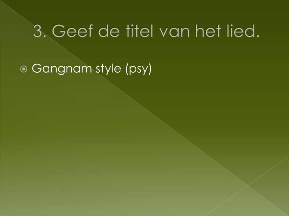  Gangnam style (psy)
