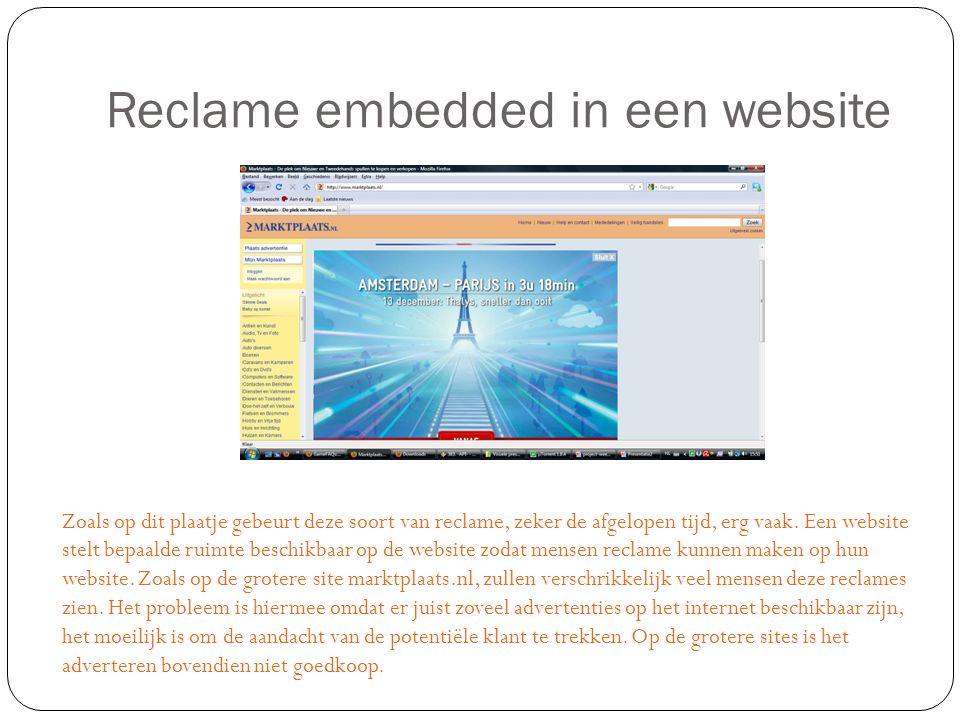 Reclame embedded in een website Zoals op dit plaatje gebeurt deze soort van reclame, zeker de afgelopen tijd, erg vaak.