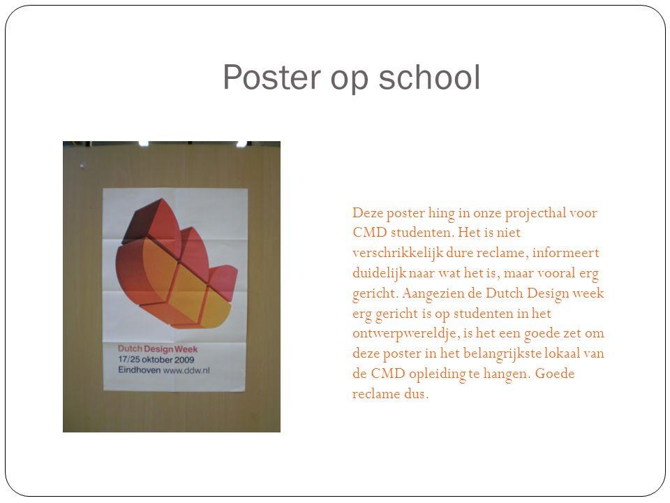 Poster op school Deze poster hing in onze projecthal voor CMD studenten.