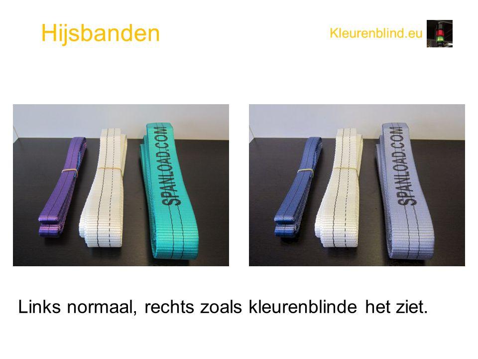 Hijsbanden Links normaal, rechts zoals kleurenblinde het ziet.