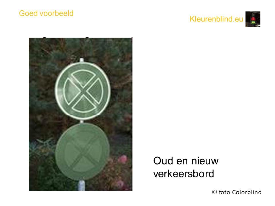 Goed voorbeeld © foto Colorblind Oud en nieuw verkeersbord