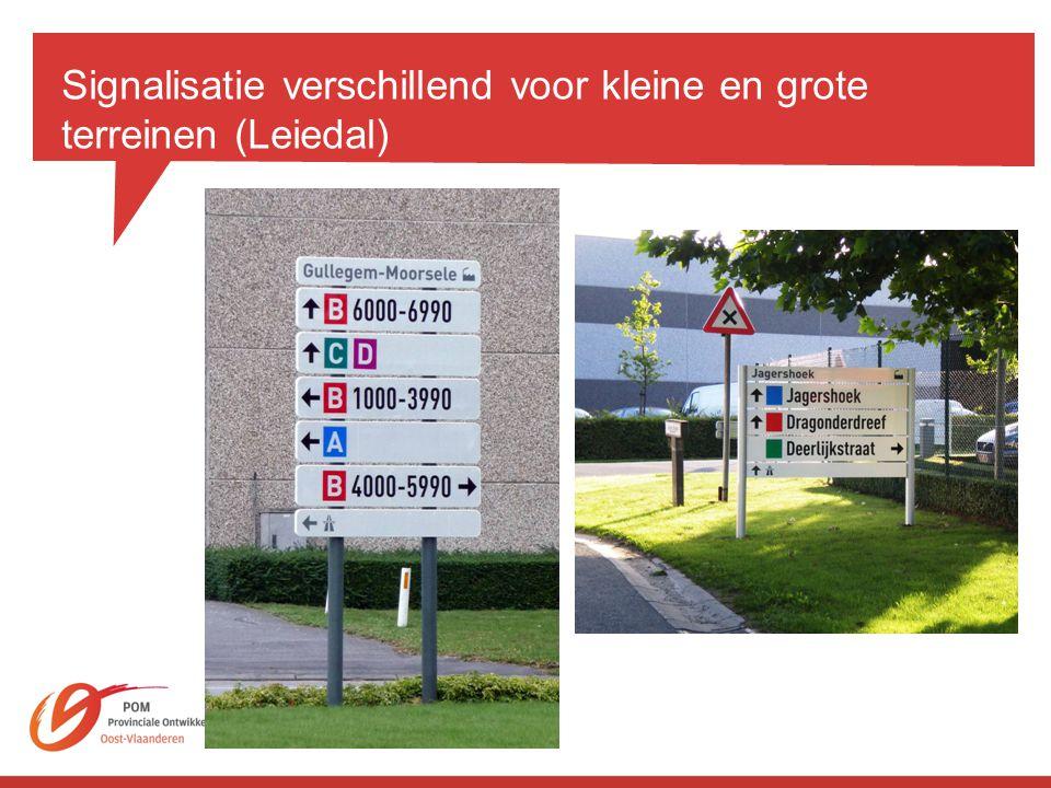 Signalisatie verschillend voor kleine en grote terreinen (Leiedal)