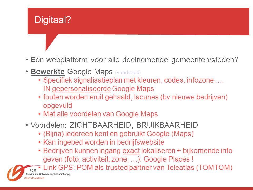 •Eén webplatform voor alle deelnemende gemeenten/steden.
