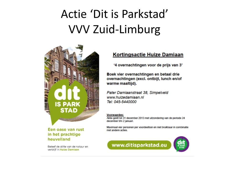 Actie 'Dit is Parkstad' VVV Zuid-Limburg