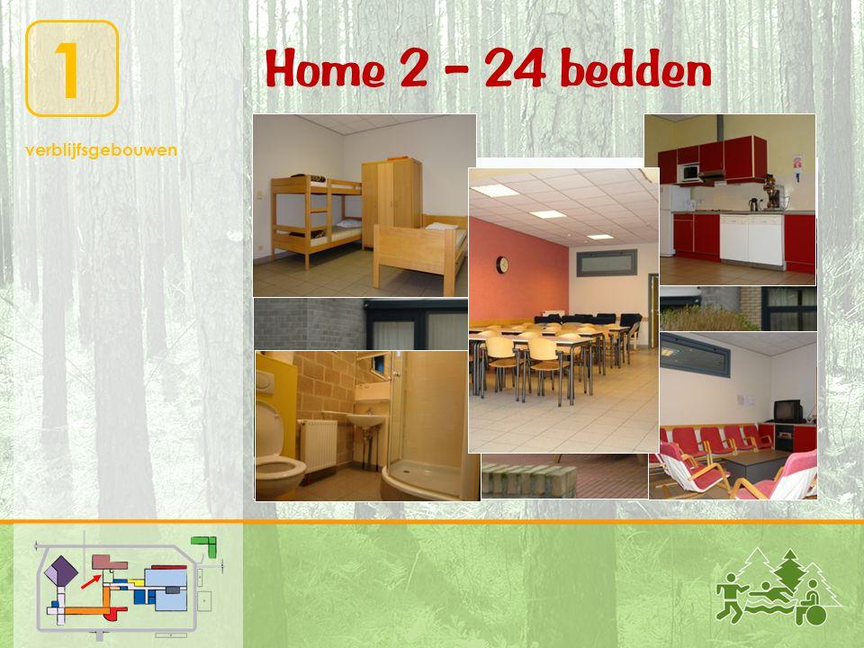 1 verblijfsgebouwen Home 2 – 24 bedden