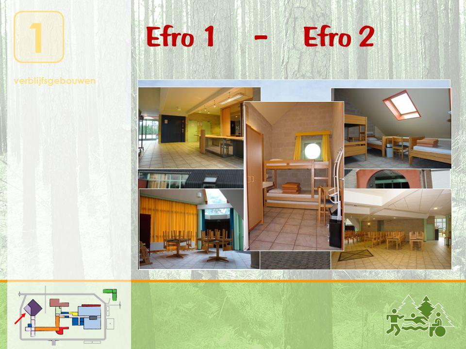 1 verblijfsgebouwen Efro 1 – Efro 2