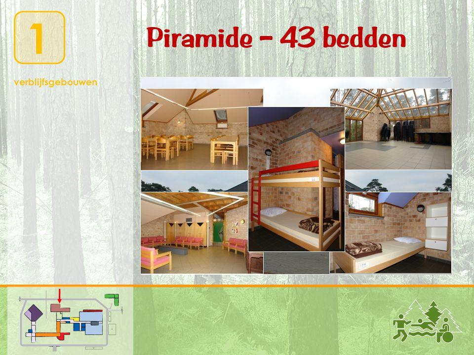 1 verblijfsgebouwen Piramide – 43 bedden