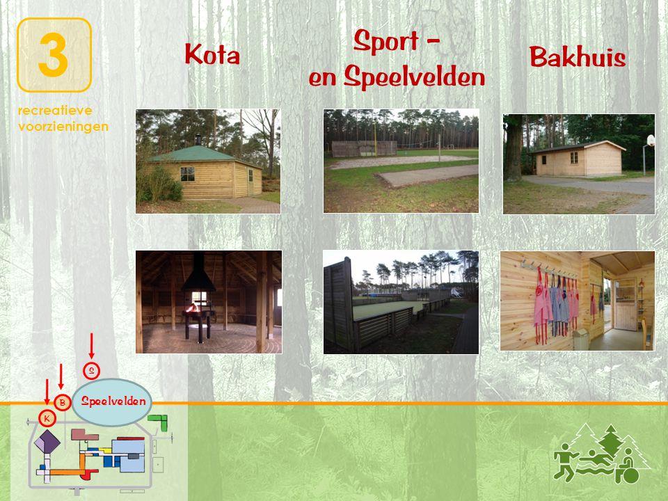 3 recreatieve voorzieningen Bakhuis Kota Sport – en Speelvelden K B S Speelvelden